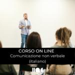 PROSSIMAMENTE corso On line Comunicazione non Verbale